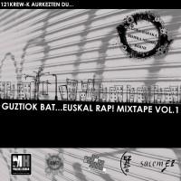 121Krew - Guztiok bat... euskal rap!