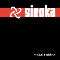 Siroka - Haize berriak