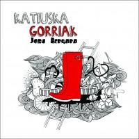 Josu Bergara - Katiuska gorriak